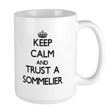 Keep Calm and Trust a Sommelier Mugs