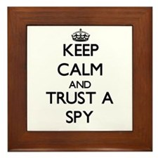 Keep Calm and Trust a Spy Framed Tile