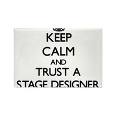 Keep Calm and Trust a Stage Designer Magnets