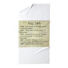 May 24th Beach Towel