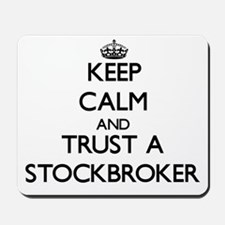 Keep Calm and Trust a Stockbroker Mousepad