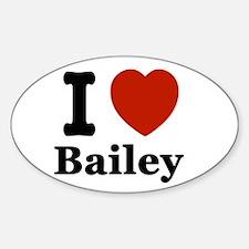 I love Bailey Sticker (Oval)