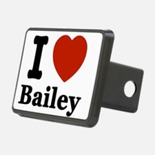 I love Bailey Hitch Cover