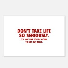Don't Take Life So Seriously Postcards (Package of