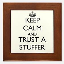 Keep Calm and Trust a Stuffer Framed Tile