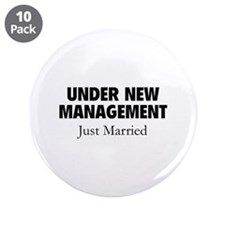 "Under New Management. Just Married. 3.5"" Button (1"