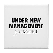 Under New Management. Just Married. Tile Coaster
