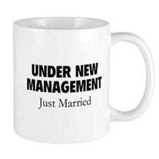 Under New Management. Just Married. Small Mugs