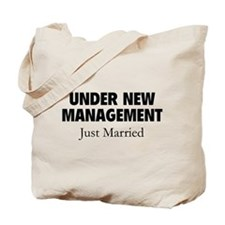 Under New Management. Just Married. Tote Bag