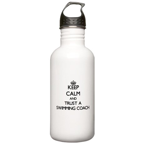 Keep Calm and Trust a Swimming Coach Water Bottle