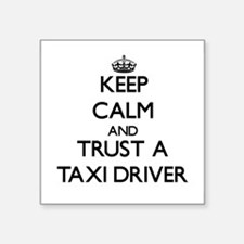 Keep Calm and Trust a Taxi Driver Sticker