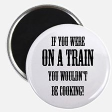 Train / Cooking Magnet