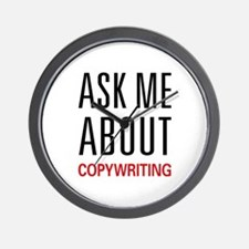Ask Me About Copywriting Wall Clock