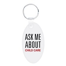 Ask Me About Child Care Keychains