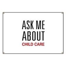 Ask Me About Child Care Banner