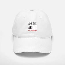 Ask Me Catering Baseball Baseball Cap