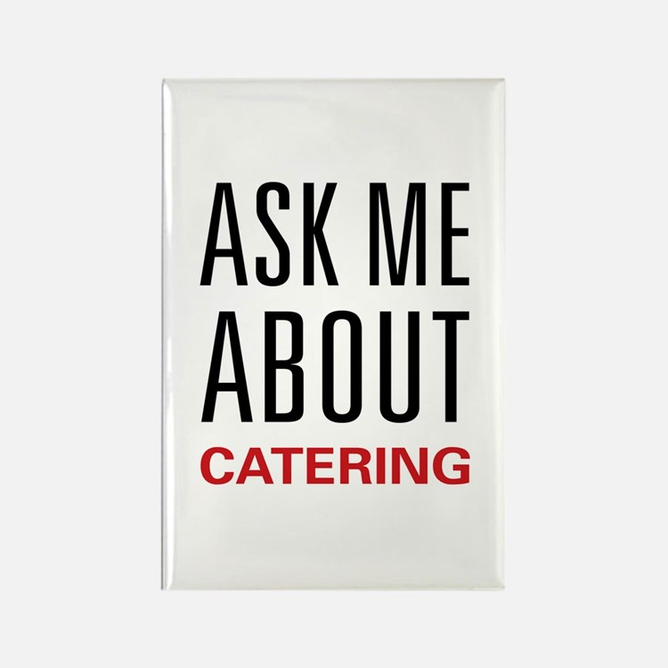 Ask Me Catering Rectangle Magnet (10 pack)