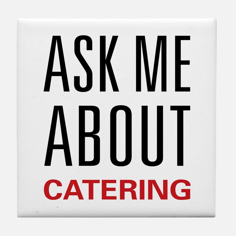 Ask Me Catering Tile Coaster