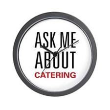 Ask Me Catering Wall Clock
