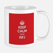Keep Calm Im An ISFJ Mugs