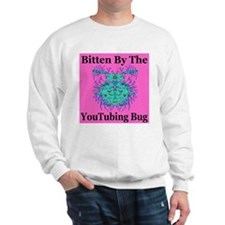 Bitten By The Youtubing Bug Sweatshirt