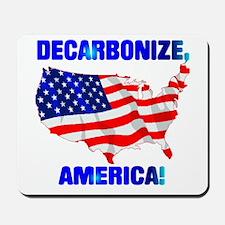 Decarbonize America Mousepad