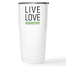 Live Love Biohistory Travel Mug