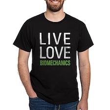 Live Love Biomechanics T-Shirt