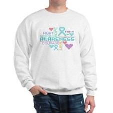 Ovarian Cancer Colorful Slogans Sweatshirt