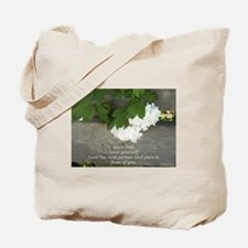 Love God, others and yourselfe flower Tote Bag