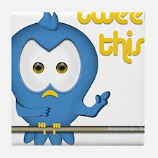 Tweet This Tile Coaster