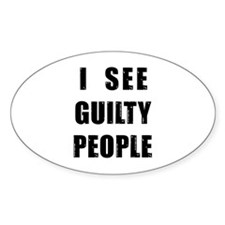 See Guilty People Oval Decal