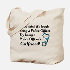 Tough Police Girlfriend Tote Bag