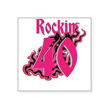 Rockin 40 Sticker