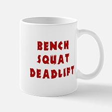 Bench Squat Deadlift Mugs