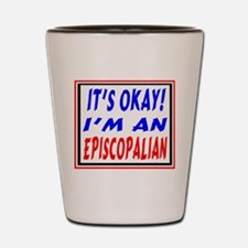 I'm An Episcopalian Shot Glass