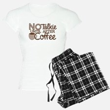 No Talkie Til Coffee Pajamas