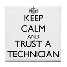 Keep Calm and Trust a Technician Tile Coaster
