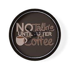 No Coffee, No Talkie Wall Clock