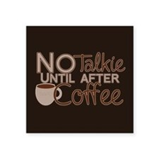 No Coffee, No Talkie Sticker