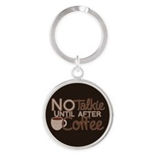 No Coffee, No Talkie Keychains