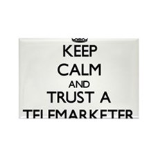 Keep Calm and Trust a Telemarketer Magnets