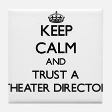 Keep Calm and Trust a aater Director Tile Coaster