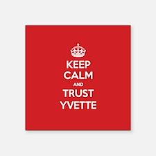 Trust Yvette Sticker