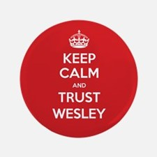 "Trust Wesley 3.5"" Button"