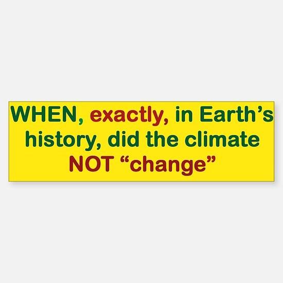When Exactly In Earths History Did Bumper Bumper Bumper Sticker