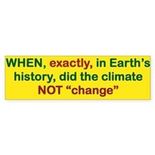 When Exactly In Earths History Did Bumper Bumper Sticker