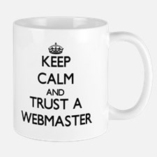 Keep Calm and Trust a Webmaster Mugs
