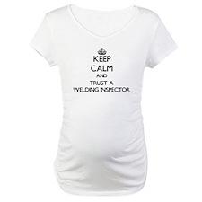 Keep Calm and Trust a Welding Inspector Shirt