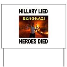 HILLARY LIED Yard Sign